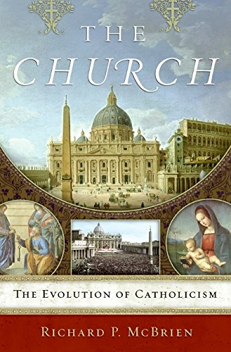 9780061245213: The Church: The Evolution of Catholicism