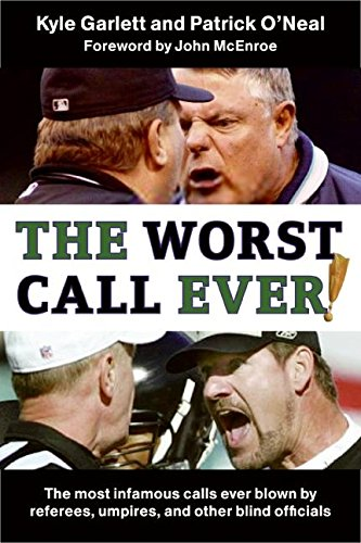 9780061245633: The Worst Call Ever!: The Most Infamous Calls Ever Blown by Referees, Umpires, and Other Blind Officials