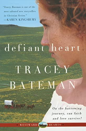 Defiant Heart: Bateman , Tracey