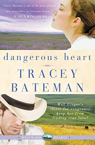 9780061246357: Dangerous Heart (Westward Hearts Series #3)