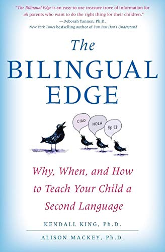 9780061246562: The Bilingual Edge: Why, When, and How to Teach Your Child a Second Language