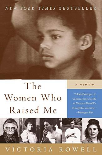 9780061246609: The Women Who Raised Me: A Memoir