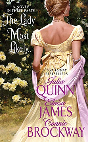 9780061247828: The Lady Most Likely...: A Novel in Three Parts