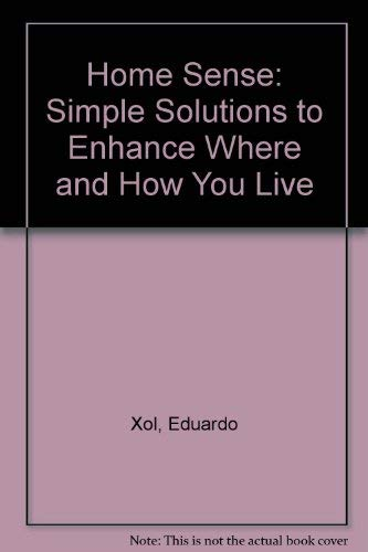 9780061249778: Home Sense: Simple Solutions to Enhance Where and How You Live