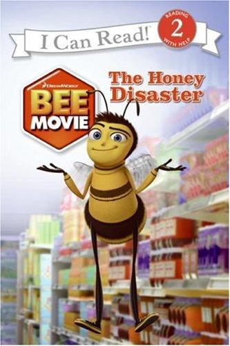 Bee Movie: The Honey Disaster (I Can: Frantz, Jennifer
