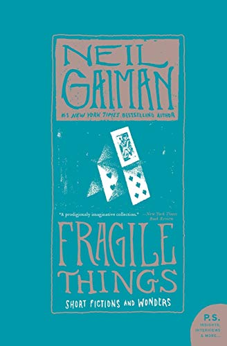 9780061252020: Fragile Things: Short Fictions and Wonders (P.S.)