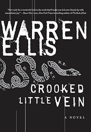 9780061252051: Crooked Little Vein: A Novel (P.S.)