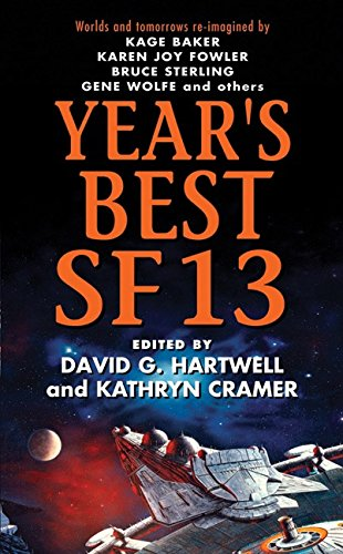 9780061252099: Year's Best SF 13 (Year's Best SF Series)