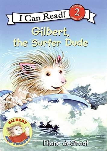 9780061252112: Gilbert, the Surfer Dude (I Can Read Book 2)