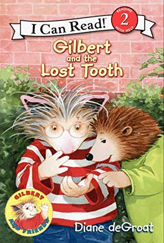 9780061252143: Gilbert and the Lost Tooth (I Can Read Book 2)