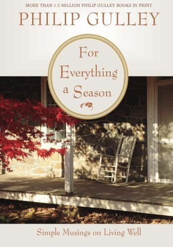 9780061252181: For Everything a Season: Simple Musings on Living Well