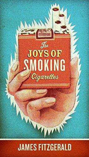 9780061252273: The Joys of Smoking Cigarettes