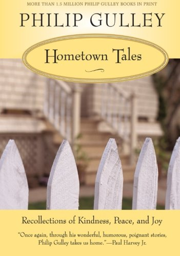 9780061252297: Hometown Tales: Recollections of Kindness, Peace, and Joy
