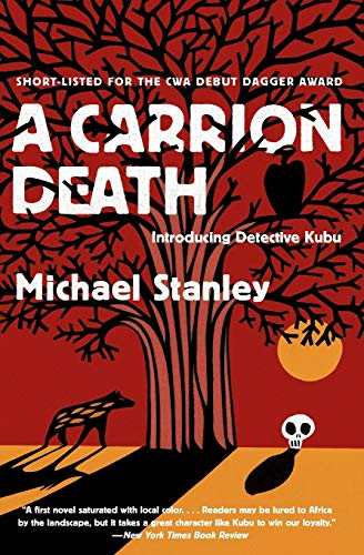 A Carrion Death (Signed) (Introducing Detective Kubu): Stanley, Michael
