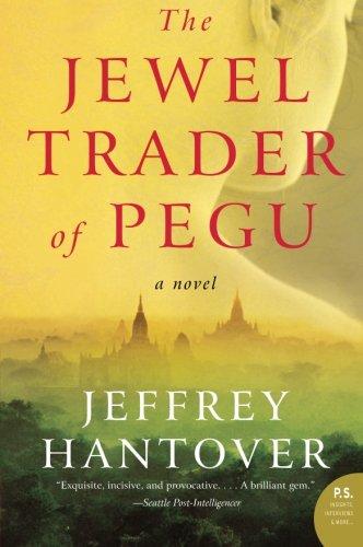 9780061252716: The Jewel Trader of Pegu: A Novel