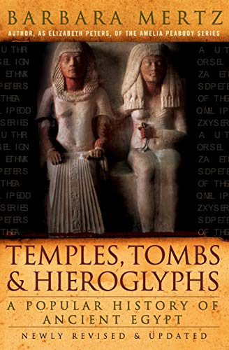 9780061252778: Temples, Tombs, and Hieroglyphs: A Popular History of Ancient Egypt
