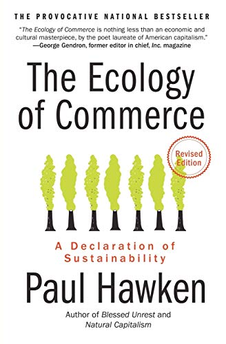 9780061252792: The Ecology of Commerce: A Declaration of Sustainability (Collins Business Essentials)