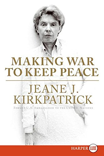 9780061252945: Making War to Keep Peace