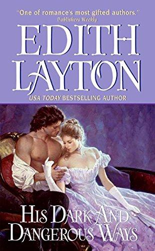 His Dark and Dangerous Ways (Avon Romance): Layton, Edith