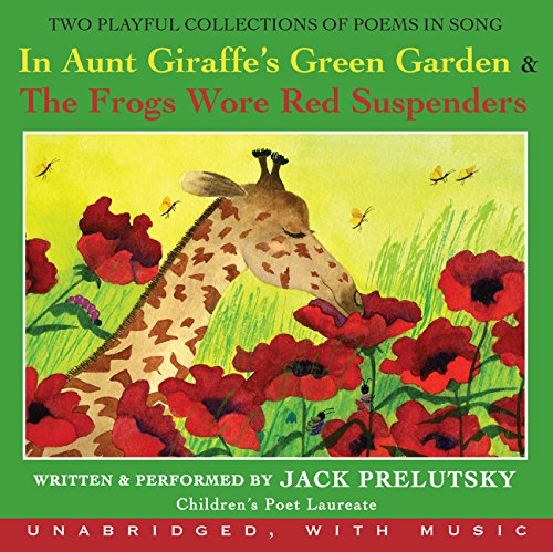 9780061254567: In Aunt Giraffe's Green Garden & the Frog Wore Red Suspenders