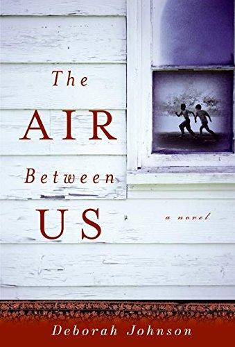 9780061255571: The Air Between Us: A Novel