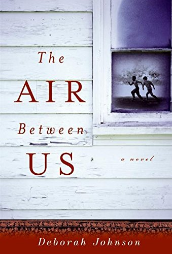 9780061255571: The Air Between Us: A Novel