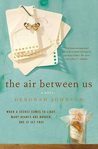 9780061255588: The Air Between Us: A Novel