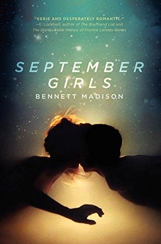 September Girls: Madison, Bennett