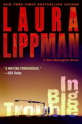 9780061255755: In Big Trouble: A Tess Monaghan Novel