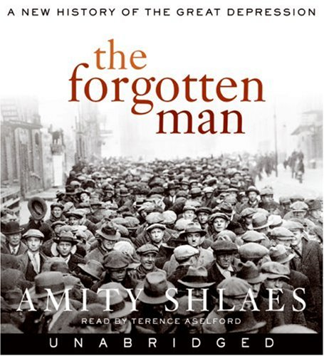 9780061256431: The Forgotten Man: A New History of the Great Depression