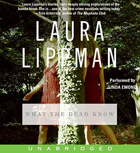 The What the Dead Know CD (9780061256554) by Laura Lippman