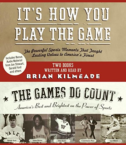 9780061256677: It's How You Play the Game and The Games Do Count CD: The Powerful Sports Moments That Taught Lasting Values to America's Finest