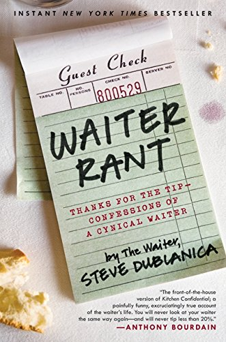 9780061256684: Waiter Rant: Thanks for the Tip--Confessions of a Cynical Waiter