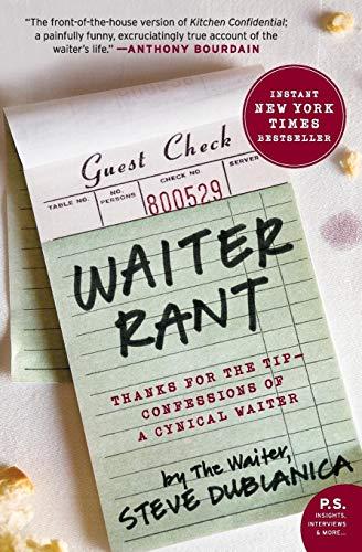9780061256691: Waiter Rant (P.S.)