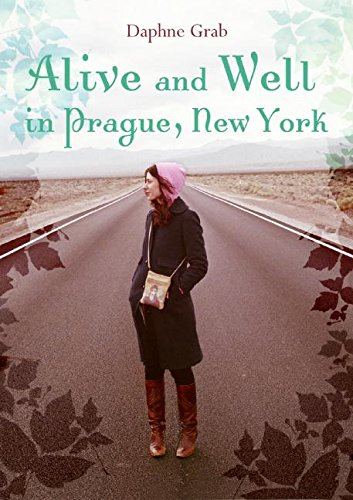 9780061256707: Alive and Well in Prague, New York (Laura Geringer Books)