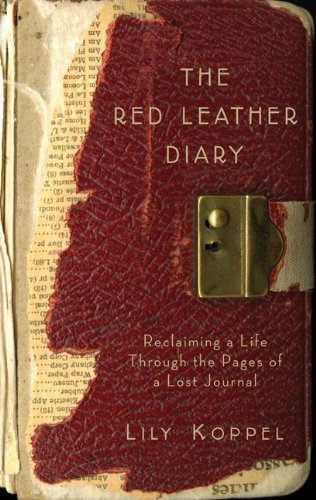 9780061256776: The Red Leather Diary: Reclaiming a Life Through the Pages of a Lost Journal