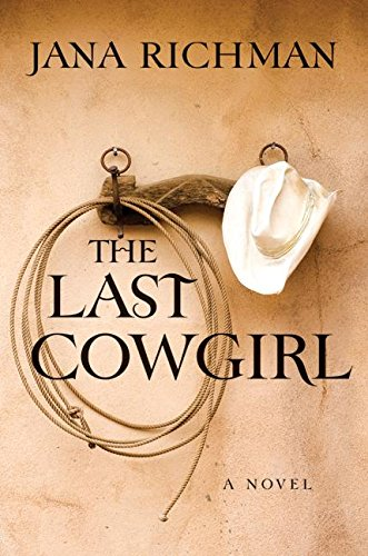 9780061257186: The Last Cowgirl