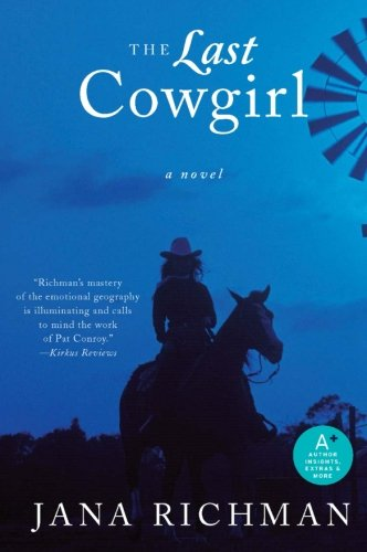 9780061257193: The Last Cowgirl: A Novel