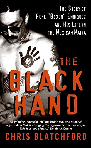 "9780061257308: The Black Hand: The Story of Rene ""Boxer"" Enriquez and His Life in the Mexican Mafia"