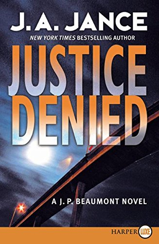 9780061259500: Justice Denied LP (J. P. Beaumont Mysteries)