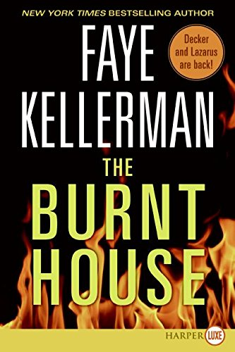 9780061259517: The Burnt House (Peter Decker & Rina Lazarus Novels)