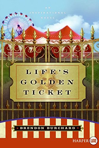 9780061260407: Life's Golden Ticket LP