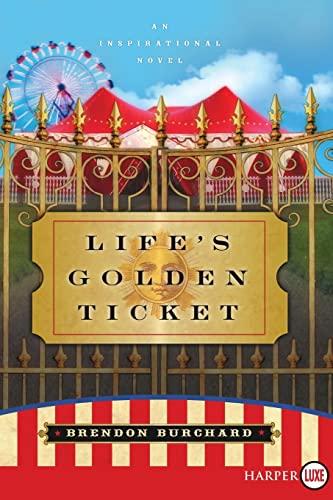 9780061260407: Life's Golden Ticket LP