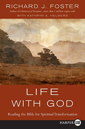 9780061260414: Life with God: Reading the Bible for Spiritual Transformation