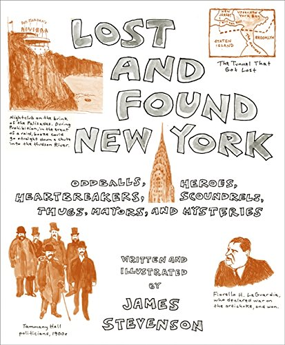 9780061260636: Lost and Found New York: Oddballs, Heroes, Heartbreakers, Scoundrels, Thugs, Mayors, and Mysteries