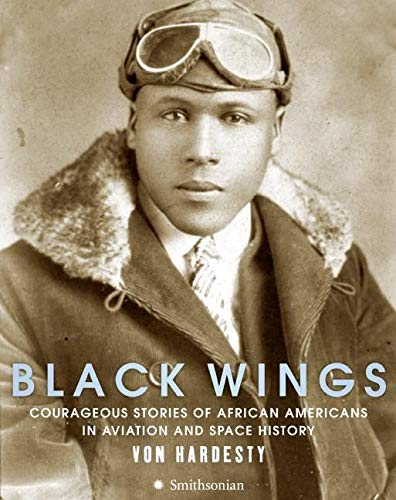 9780061261381: Black Wings: Courageous Stories of African Americans in Aviation and Space History