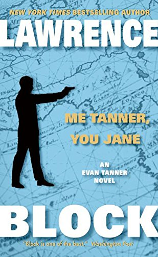 9780061262975: Me Tanner, You Jane (Evan Tanner Suspense Thrillers)