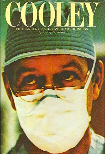 9780061263828: Cooley: The Career of a Great Heart Surgeon.