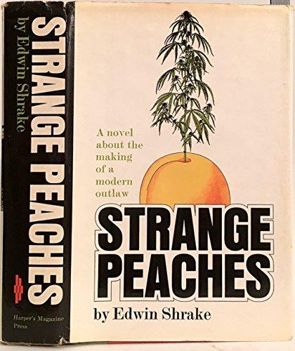 9780061277733: Strange peaches;: A novel