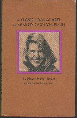 9780061278150: Title: A Closer Look At Ariel A Memory Of Sylvia Plath